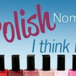 Nail Polish Nomenclature: I've nailed it!