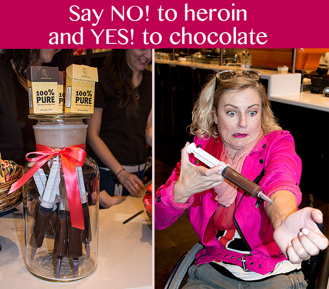 Say NO! to heroin and Yes! to chocolate